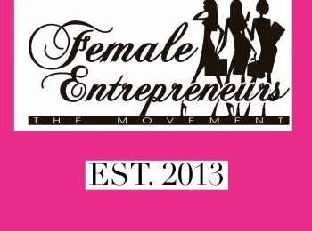Female Entrepreneurs The Movement, Inc.